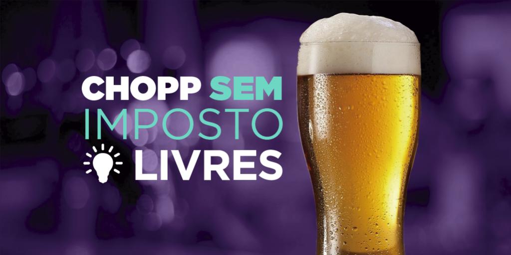 Livres organiza Chopp Sem Imposto por todo o Brasil. Participe na sua cidade!