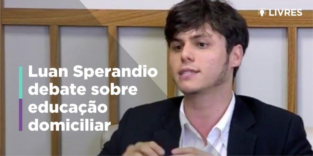 Luan Sperandio participa de debate sobre homeschooling