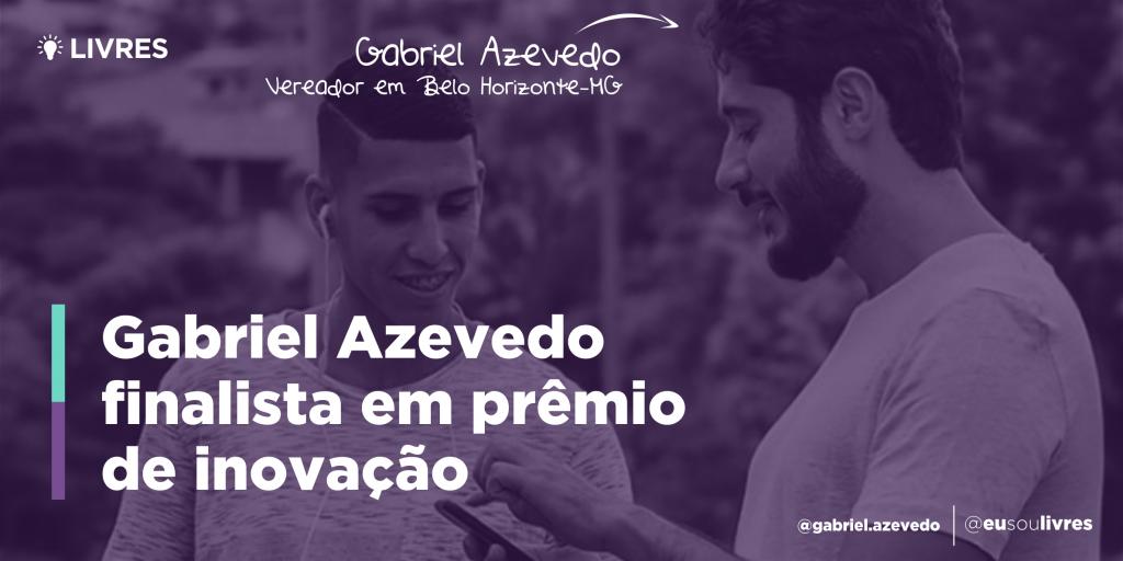 Gabriel Azevedo finalista em prêmio de inovação