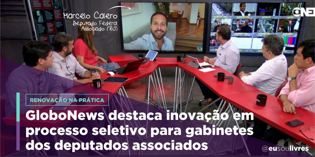 Processo seletivo para equipes de gabinete é destaque na Globo News