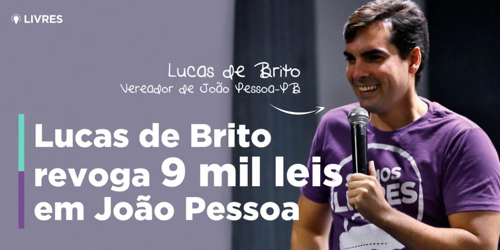 Lucas de Brito revoga 9 mil leis em João Pessoa