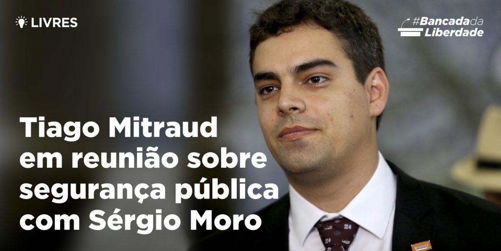 Tiago Mitraud em reunião sobre segurança com Sérgio Moro