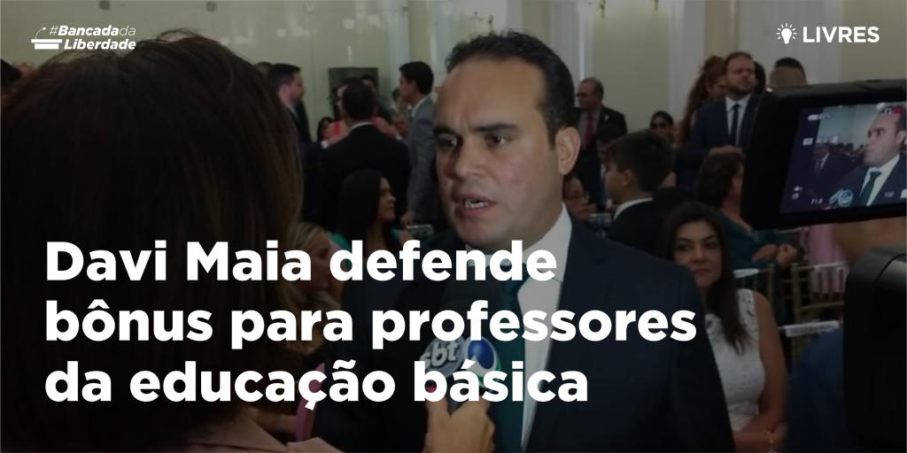 Davi Maia defende bônus para professores da educação básica