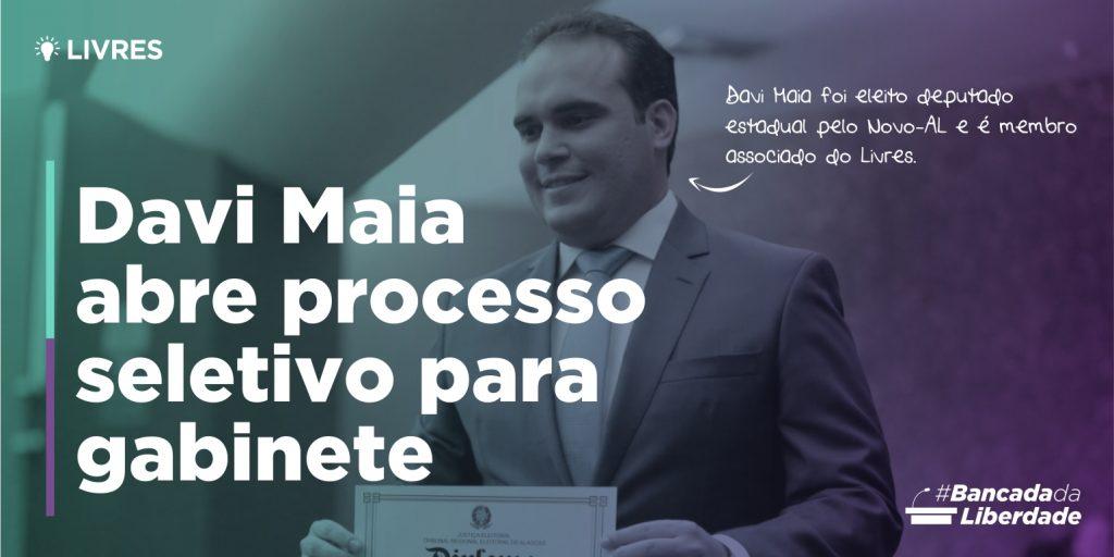Davi Maia abre processo seletivo para gabinete