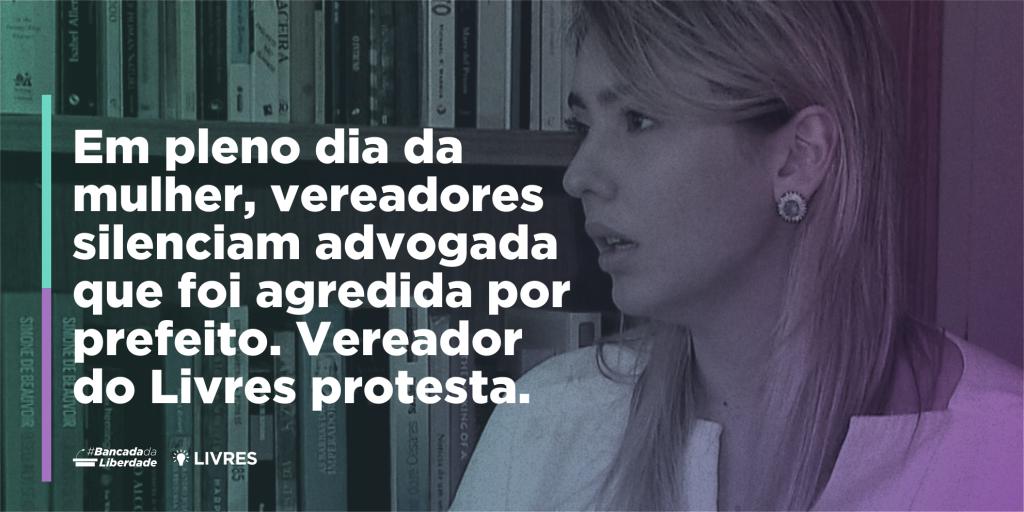 Na PB, vereadores silenciam advogada que foi agredida por prefeito. Lucas de Brito protesta.