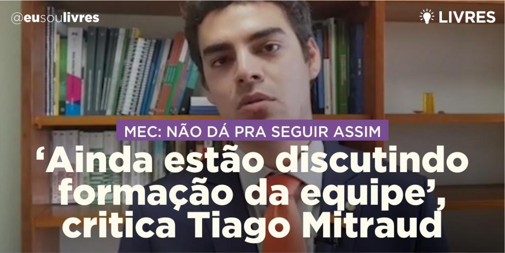"""""""Ainda estão discutindo a composição da equipe"""", critica Tiago Mitraud"""