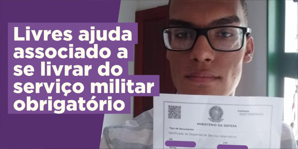 Livres ajuda associado a garantir dispensa do serviço militar obrigatório