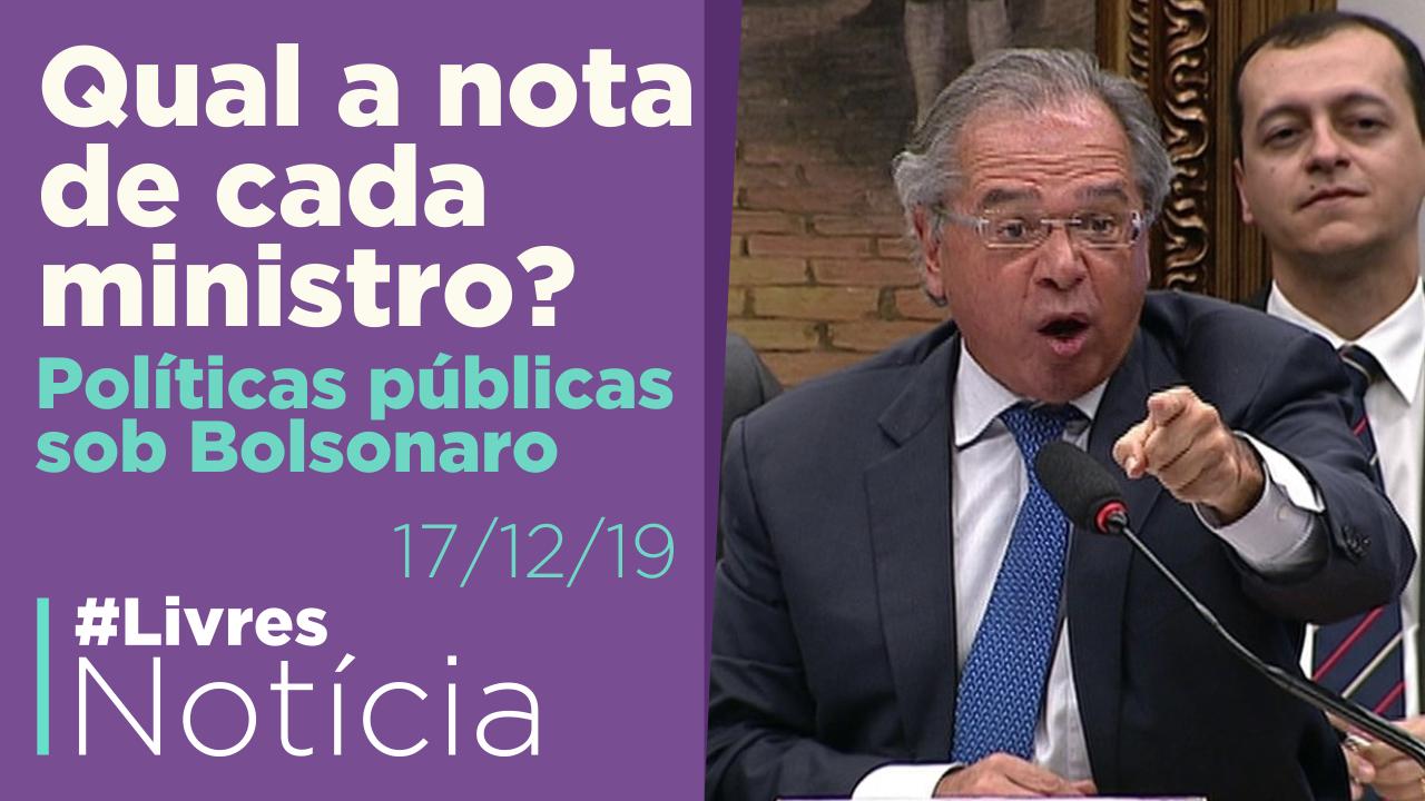 1 ano de governo Bolsonaro – Parte 2: POLÍTICAS PÚBLICAS