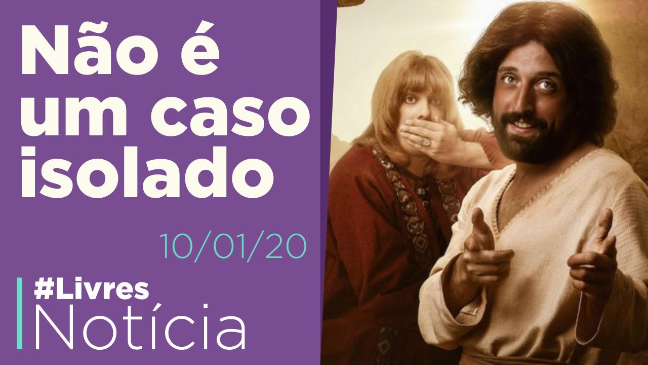 Caso Porta dos Fundos e liberdade de expressão no Brasil