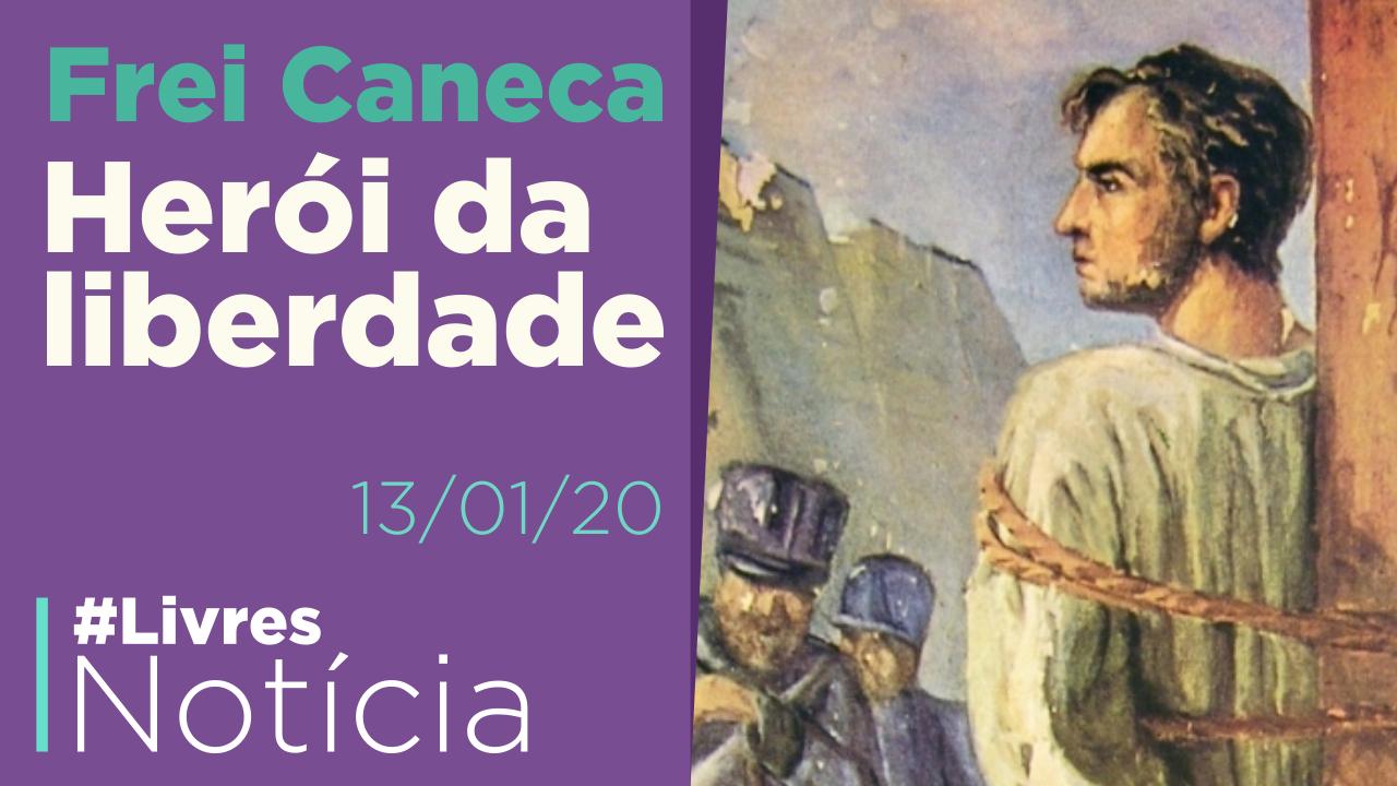 Quem foi Frei Caneca?