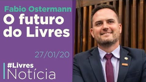 Fábio Ostermann fala sobre o futuro do Livres