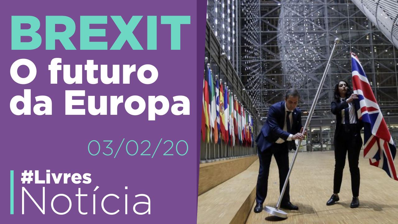 Reino Unido e União Europeia: o futuro separado