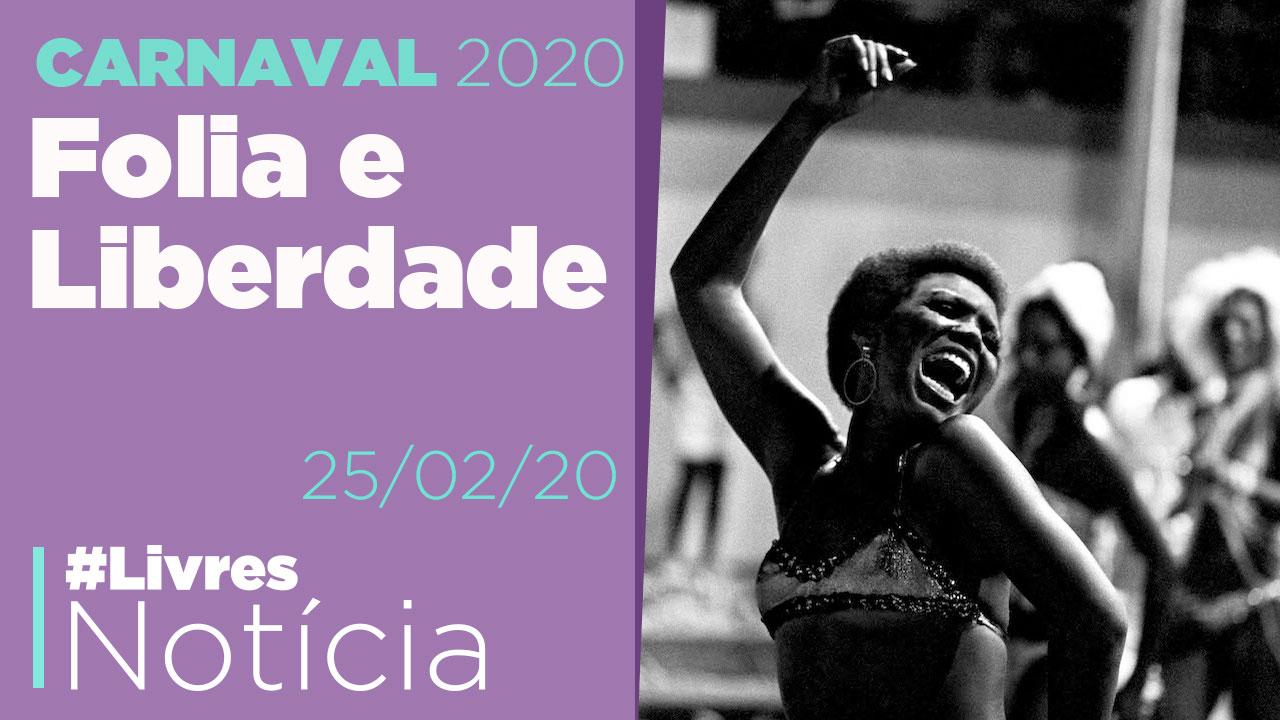 Como o Carnaval deixou mulheres e negros mais livres