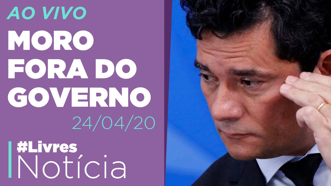 Sérgio Moro deixa governo e dispara contra Bolsonaro