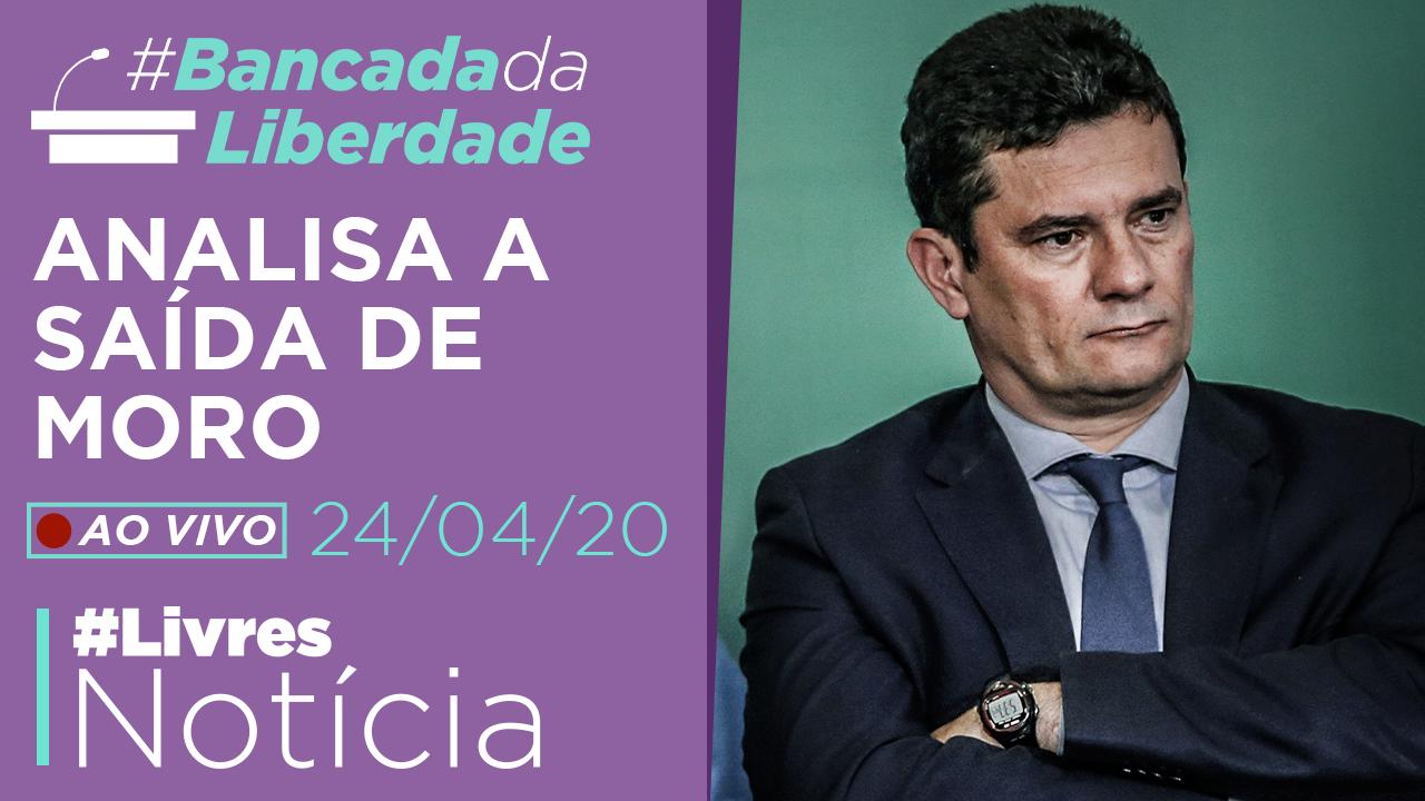 Bancada da Liberdade comenta a saída de Sérgio Moro