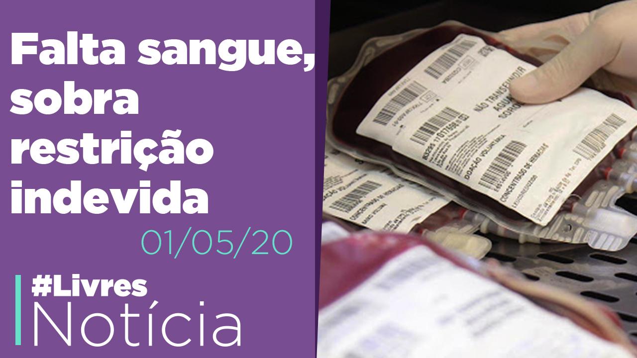 Brasil abre mão de 18 milhões de litros de sangue