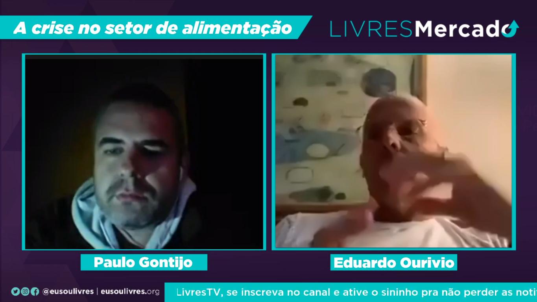 """""""Pro mercado de alimentação, está muito duro"""", diz Eduardo Ourívio em live do Livres"""