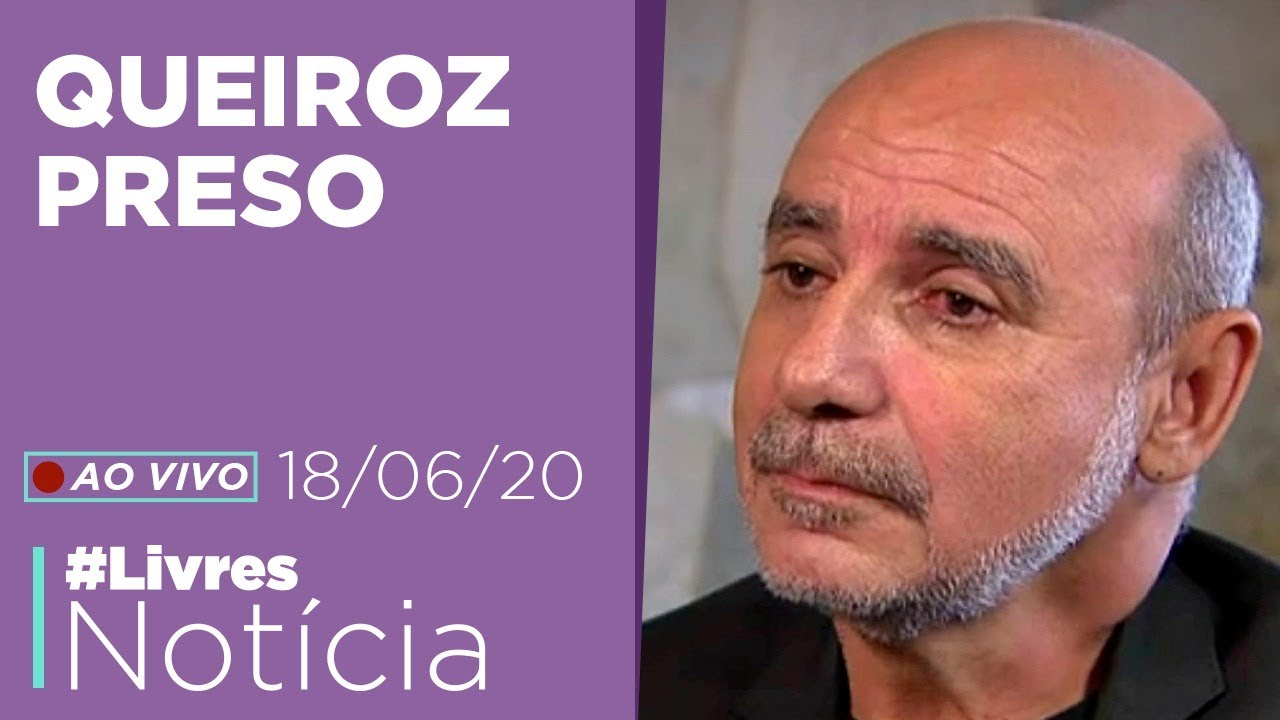 A prisão de Queiroz | Análise de Joel Pinheiro, Irapuã Santana e Paulo Gontijo