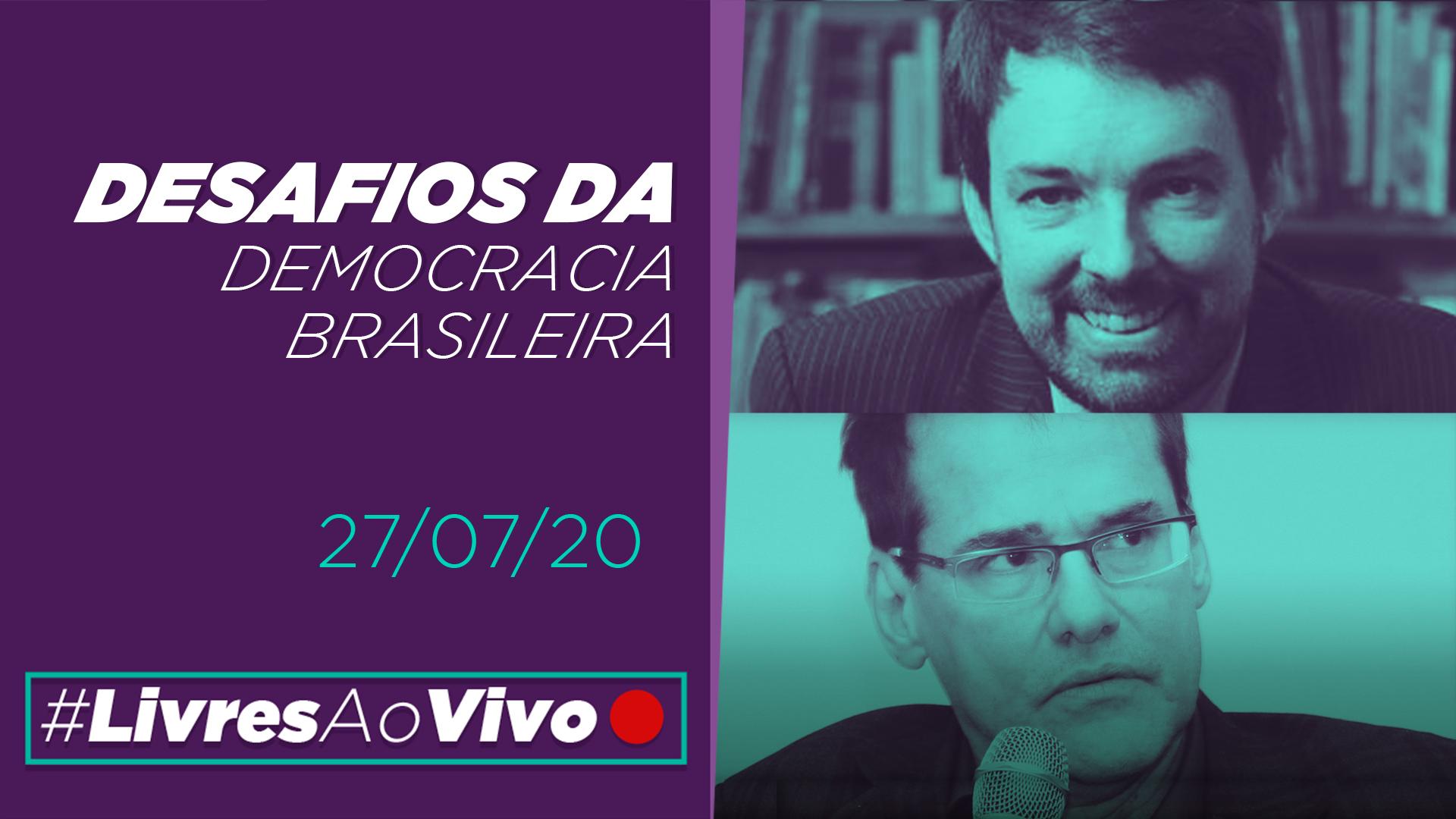 Livres Ao Vivo – Desafios da democracia brasileira | Debate com Fernando Schuler e Marcus André Mello