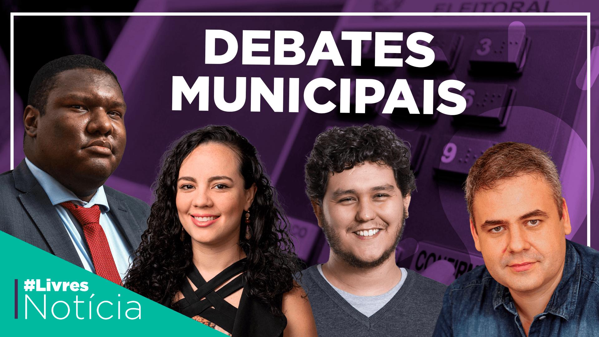 Os debates municipais em pauta   LivresNotícia AO VIVO com os destaques da semana – 02/10