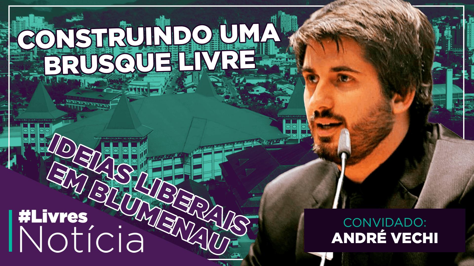 Como tornar Brusque (SC) uma cidade livre | LivresNotícia AO VIVO – 21/10