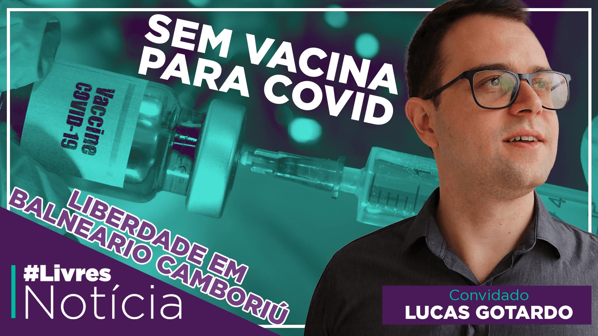 Os desafios da liberdade em Balneário Camboriú | LivresNotícia AO VIVO – 22/10