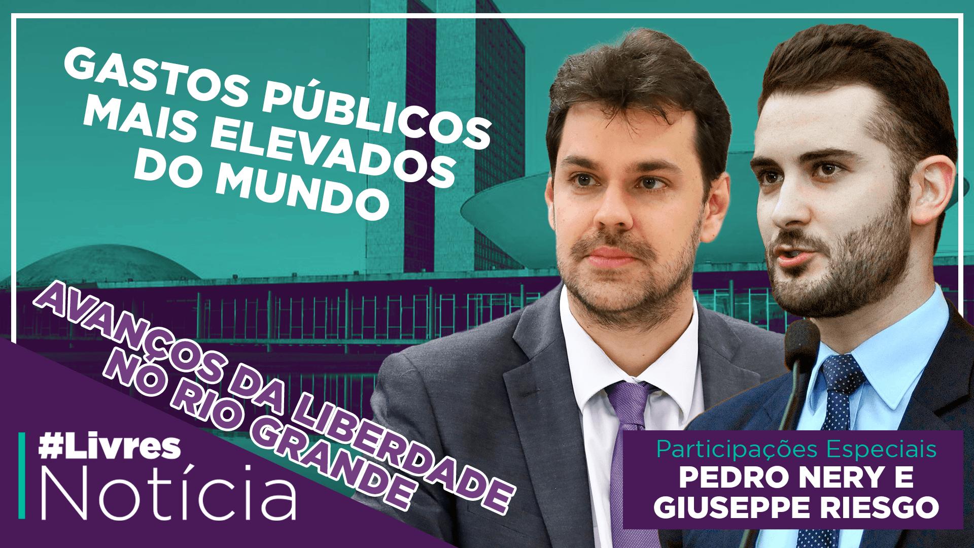 Os gastos públicos do Estado brasileiro | LivresNotícia AO VIVO – 27/10