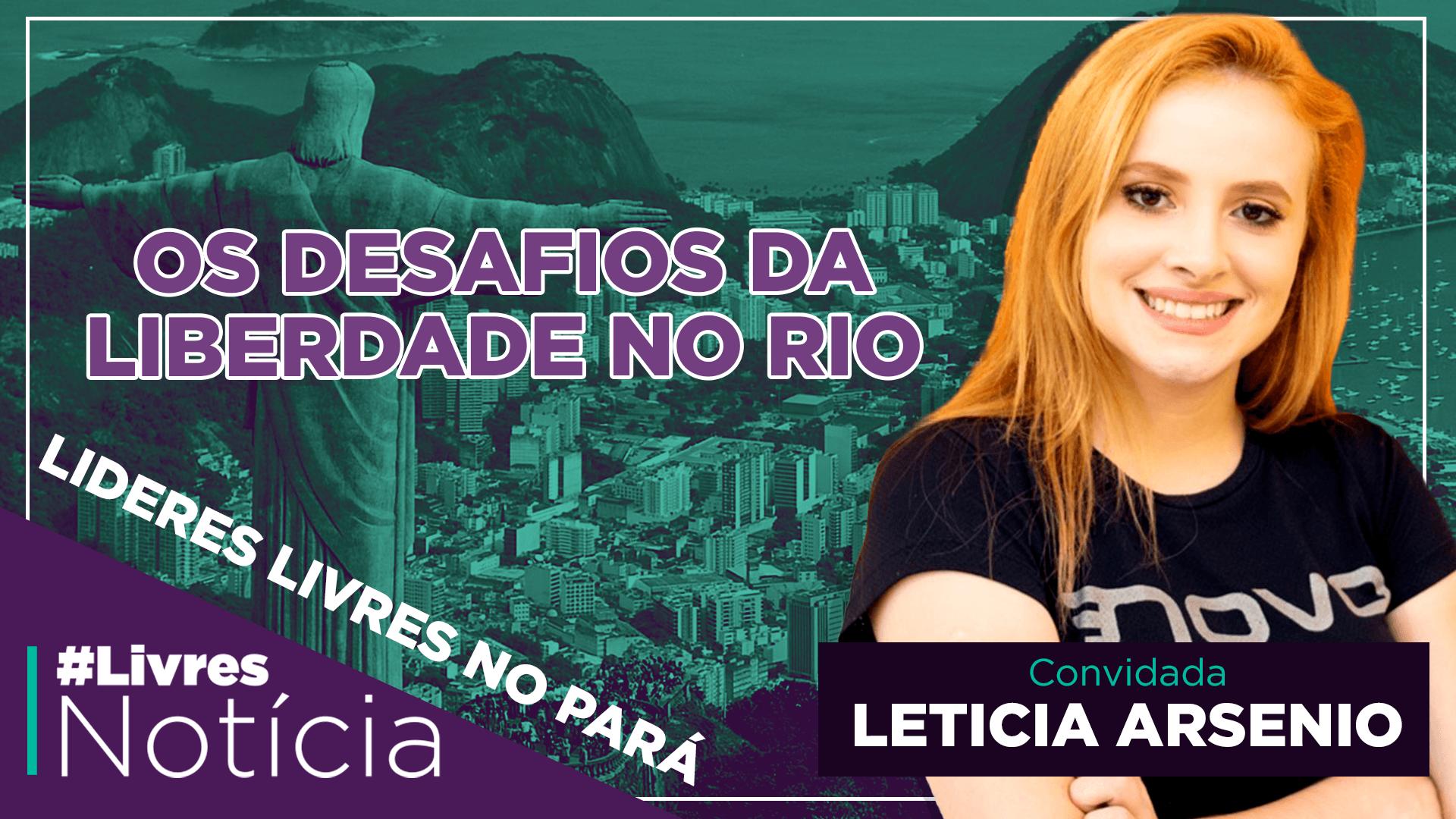 Como o Rio de Janeiro pode prosperar com a liberdade? | LivresNotícia AO VIVO – 10/11