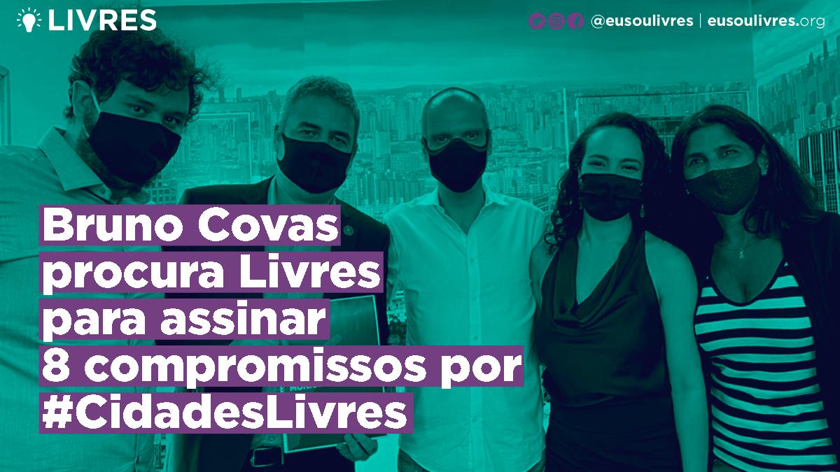Bruno Covas procura Livres para assinar 8 compromissos por Cidades Livres