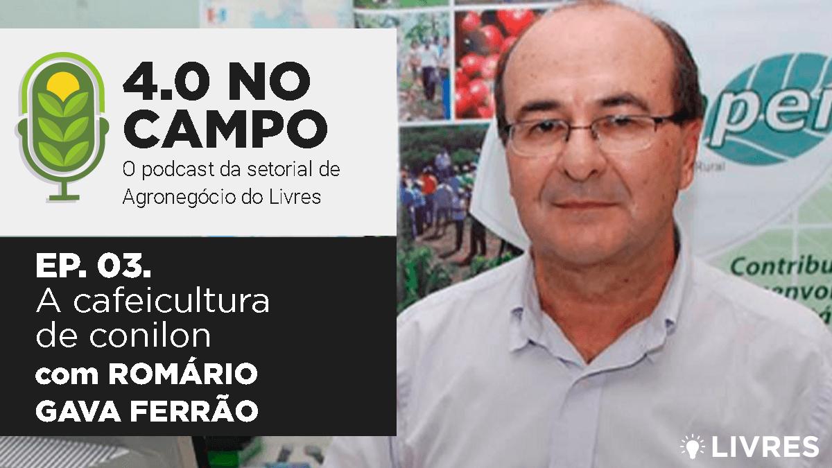 4.0 no Campo: Romário Gava Ferrão