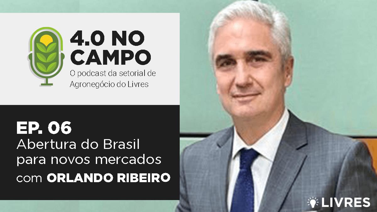 4.0 no Campo: Orlando Ribeiro
