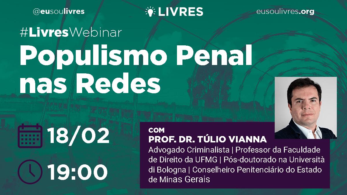 #LivresWebinar debate populismo penal nas redes sociais