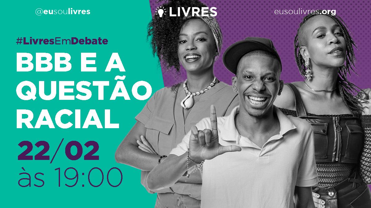 Setorial Luís Gama debate a questão racial no BBB 21