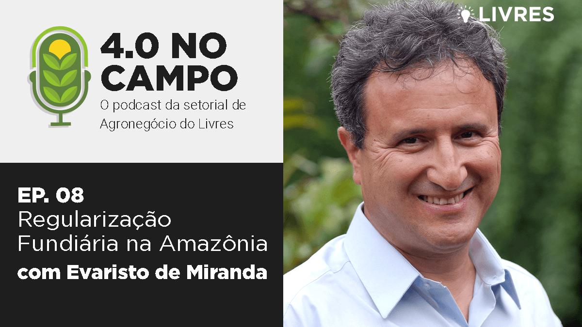 4.0 no Campo:  Evaristo de Miranda