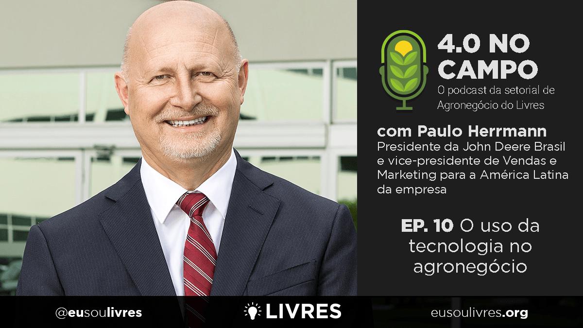 4.0 no Campo: Paulo Herrmann
