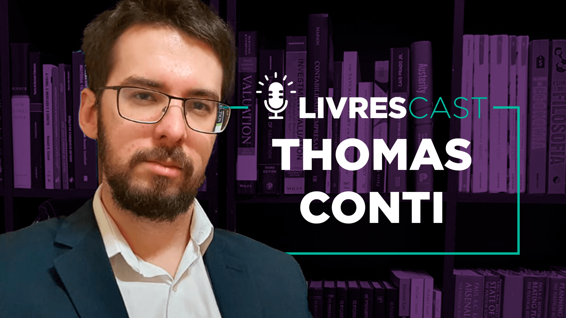 Desafios da economia brasileira durante a pandemia com Thomas Conti