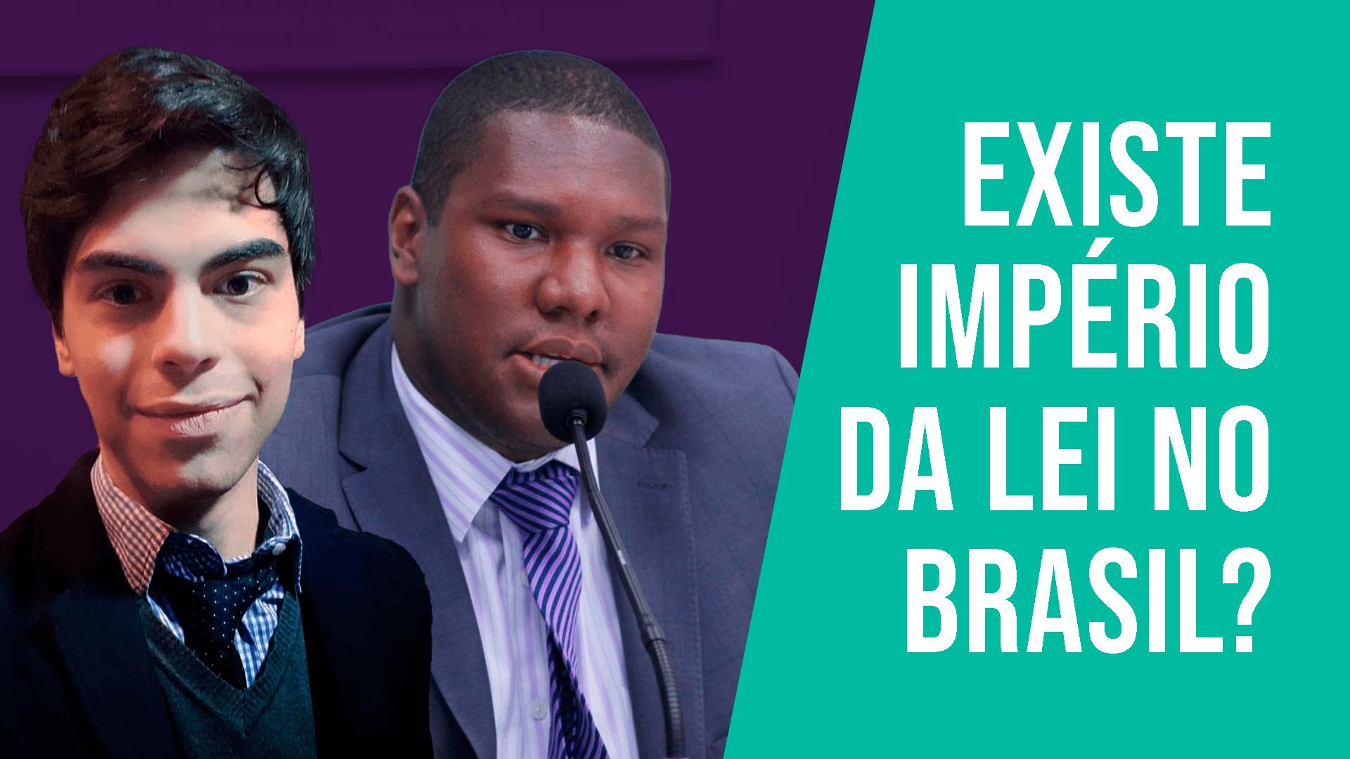 O Império da Lei no Brasil pós-Lava Jato | Gilberto Morbach e Irapuã Santana
