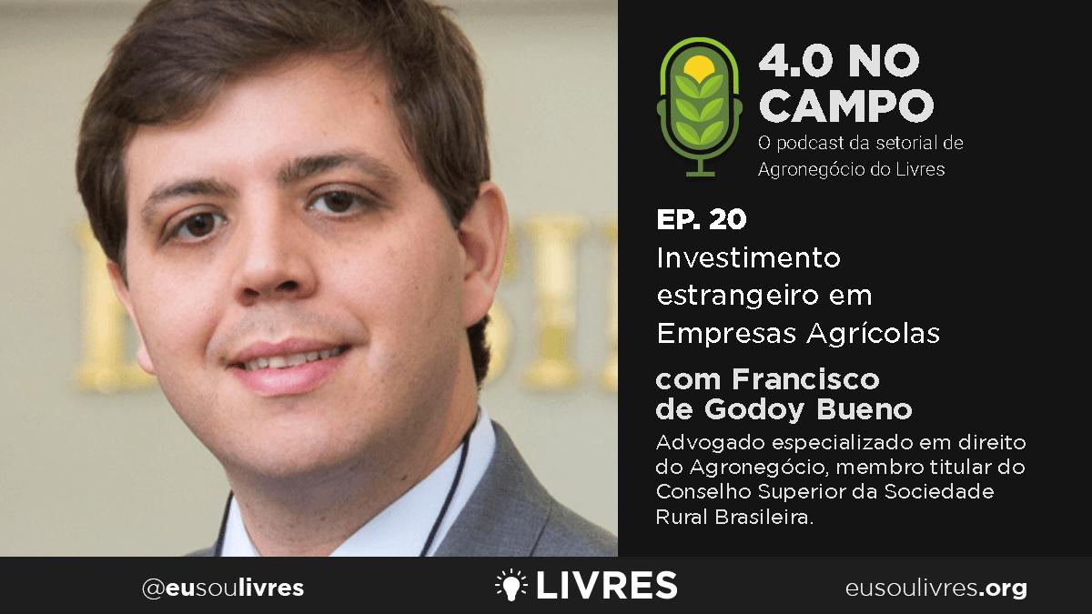 4.0 no Campo: Francisco de Godoy Bueno