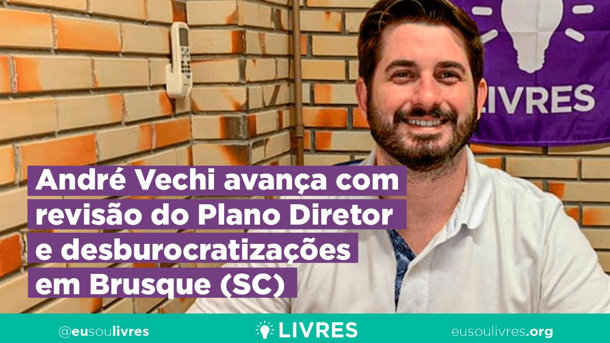 André Vechi avança com revisão do Plano Diretor e desburocratizações em Brusque