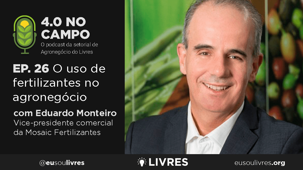 4.0 no Campo: Eduardo Monteiro