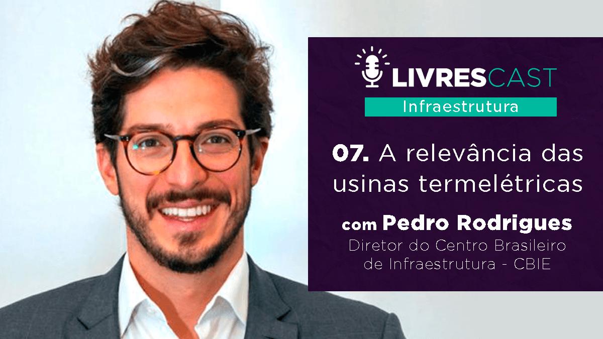 LivresCast Infra: Pedro Rodrigues