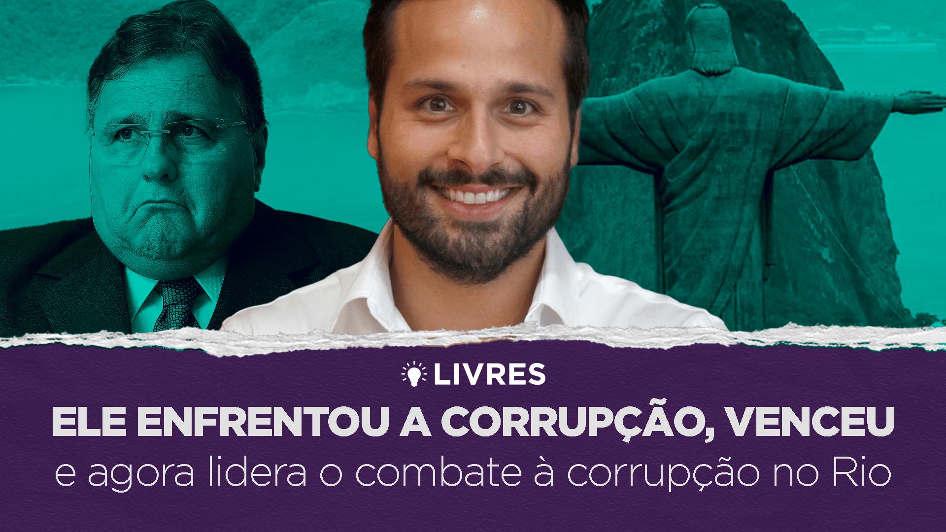 O COMBATE À CORRUPÇÃO NO RIO DE JANEIRO – LivresCast com Marcelo Calero