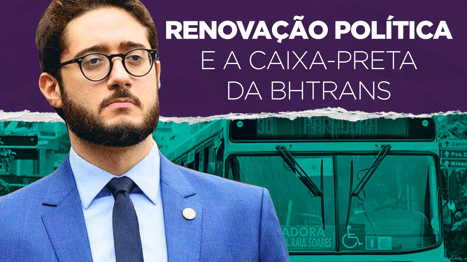 RENOVAÇÃO POLÍTICA E A CAIXA-PRETA DA BHTRANS – LivresCast com Gabriel Azevedo