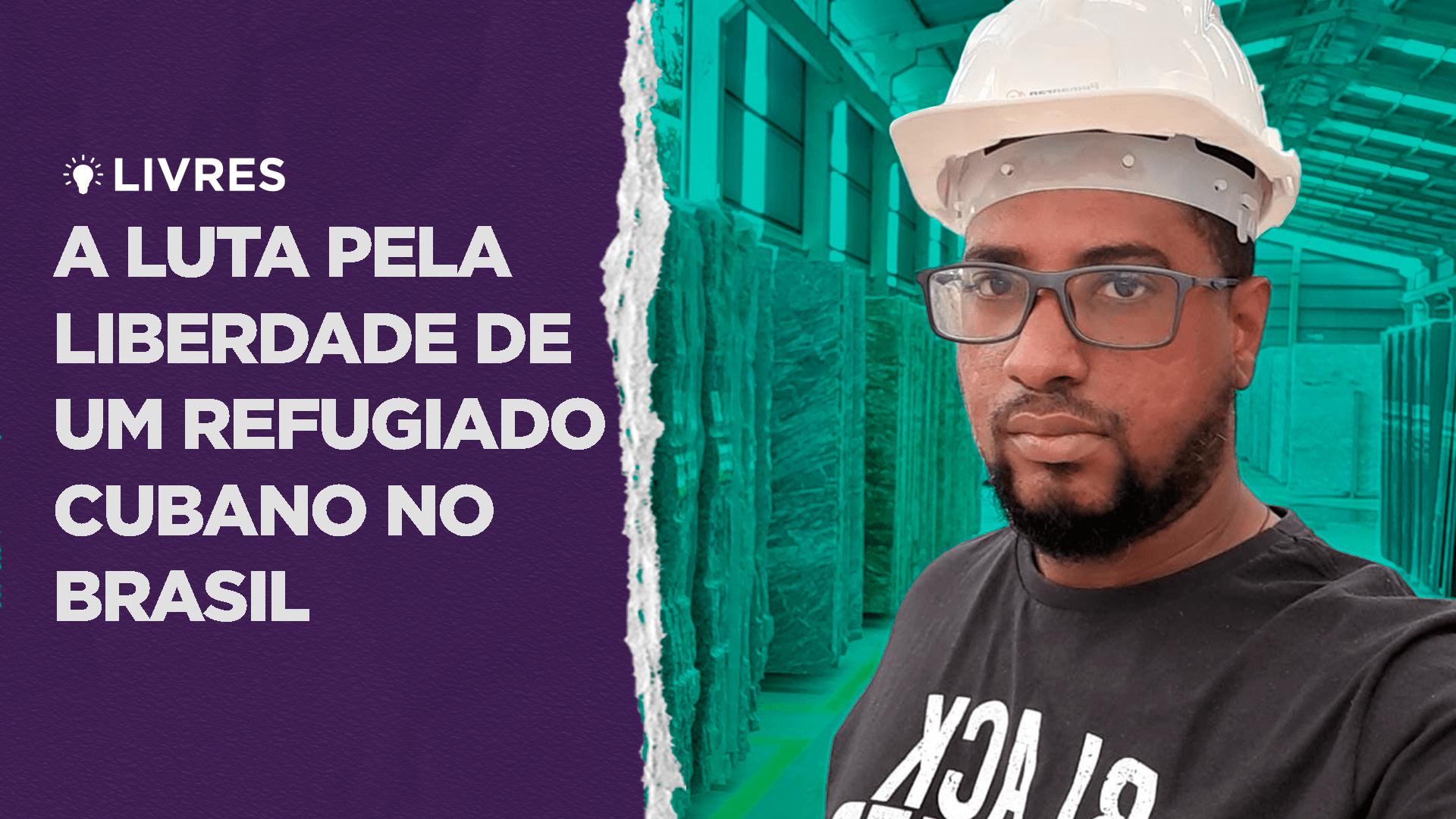 A luta pela liberdade de um refugiado cubano no Brasil – LivresCast com Milton Gonzalez