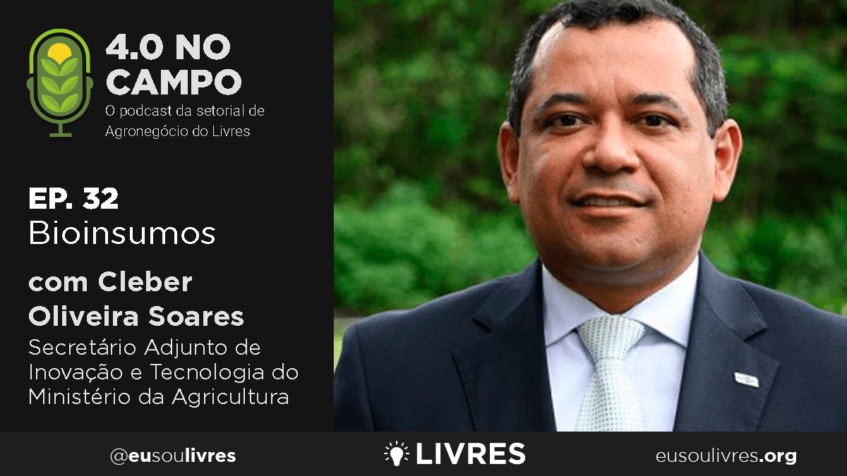 4.0 no Campo: Cleber Oliveira Soares