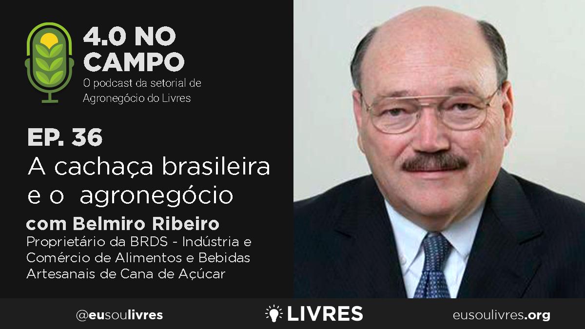4.0 no Campo: Belmiro Ribeiro
