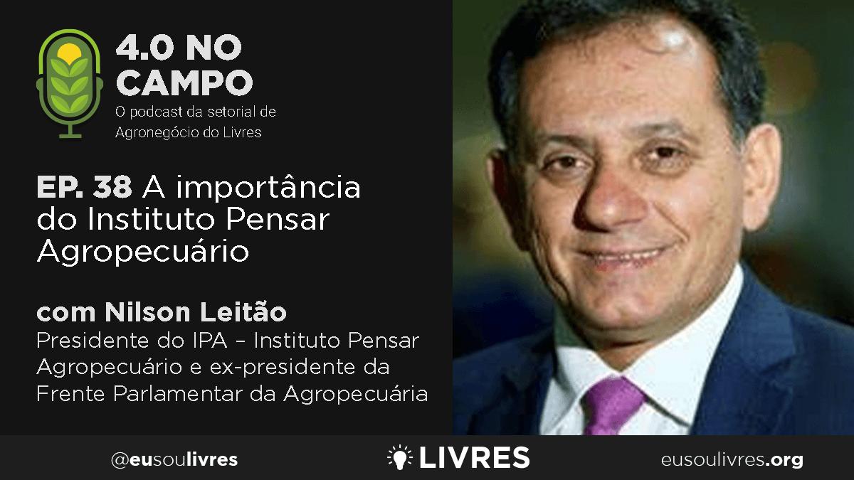 4.0 no Campo: Nilson Leitão